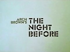 The Night Before (1973) Part 1 - Repost